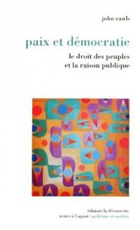 Le Droit des peuples et la Raison publique