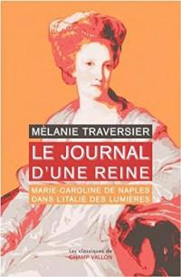 Le journal d'une reine : Marie-Caroline de Naples dans l'Italie des lumières