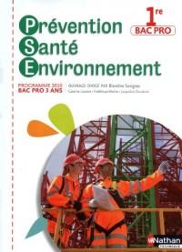 Prévention santé environnement 1e Bac pro 3 ans