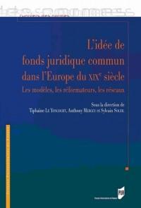 Idée de Fonds Juridique Commun Dans l Europe du Xixe Siecle