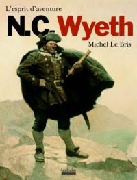 N.C. Wyeth: L'esprit d'aventure