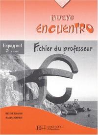 Espagnol 2è année Nuevo encuentro : Fichier du professeur