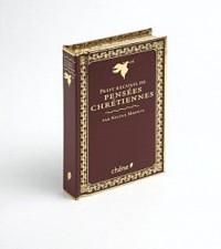 Le petit recueil des pensées chrétiennes