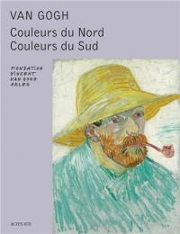 Van Gogh : Couleurs du Nord, Couleurs du Sud