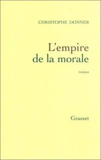 L'Empire de la morale - Prix de Flore 2001