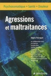 Agressions et maltraitance