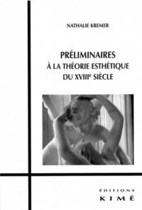 Préliminaires à la théorie esthétique du XVIIIe siècle