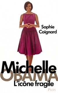 Michelle Obama - L'icône fragile