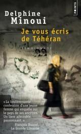 Je vous écris de Téhéran [Poche]