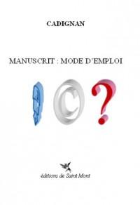 Manuscrit : mode d'emploi