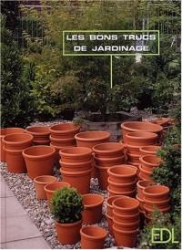 Les bons trucs de jardinage. Rapide et compétent
