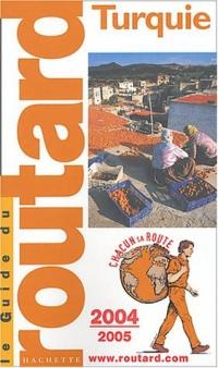Le Guide du routard : Turquie 2004