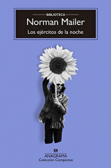 Los ejercitos de la noche / The Armies of the Night: La historia como novela, la novela como historia