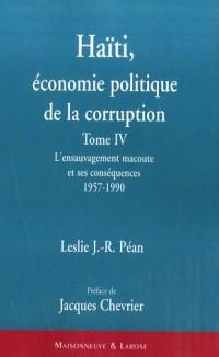 Haïti : économie politique de la corruption : L'ensauvagement macoute et ses conséquences (1957-1990)