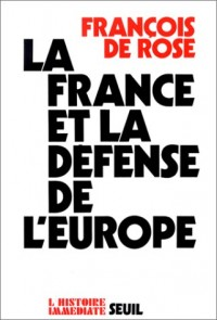 La France et la défense de l'Europe