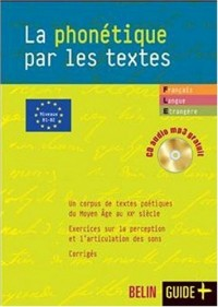 La phonétique par les textes + cd