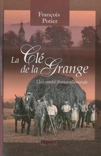 Cle de la grange (la) - une amitié franco-allemande