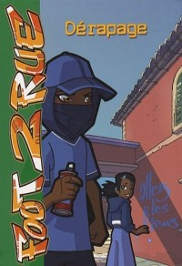 Foot 2 Rue, Tome 24 : Dérapage