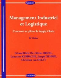 Management Industriel et Logistique, 6e ed.