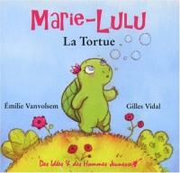Marie-Lulu La Tortue
