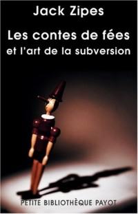 Les contes de fées et l'art de la subversion : Etude de la civilisation des moeurs à travers un genre classique : la littérature pour la jeunesse