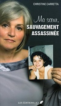 Ma Soeur, Sauvagement Assassinee
