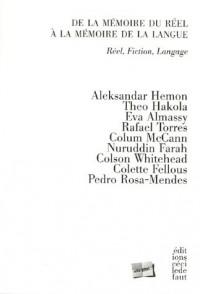 De la mémoire du réel à la mémoire de la langue : Réel, fiction, langage