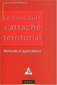 Le concours d'attaché territorial : Méthode et applications