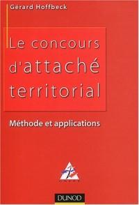 Le concours d'attaché territorial : Méthode et applications