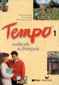 Tempo, 1 : Méthode de français (Livre de l'élève)
