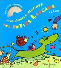 Les Plus Belles Comptines des petits lascards : 1 à 4 ans (1 livre + 1 CD audio)