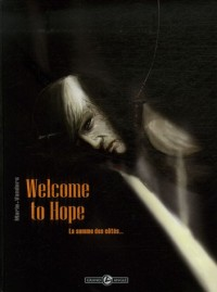 Welcome to Hope, Tome 2 : La somme des côtés...
