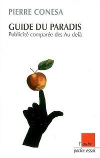 Guide du Paradis - Publicite comparée des au-delà