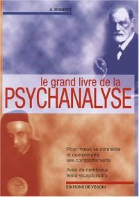 Le grand livre de la psychanalyse