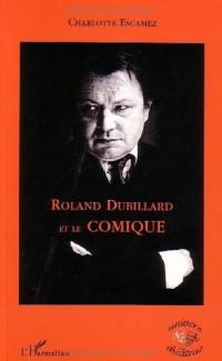 Roland Dubillard et le comique
