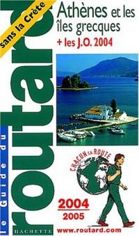 Athènes et Îles Grecques 2004-2005