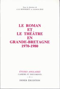 Le Roman et le théâtre en Grande-Bretagne