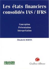 Les états financiers consolidés IAS/IFRS : Conception, Présentation, Interprétation
