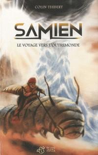 Samien : Le voyage vers l'outremonde