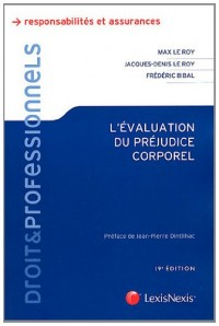 L'Evaluation du Prejudice Corporel (ancienne édition)