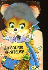La souris vaniteuse