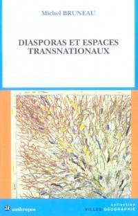 diasporas et espaces transnationaux.