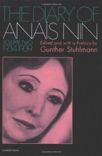Diary Of Anais Nin: Vol. 2 (1934-1939)