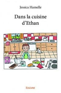 Dans la Cuisine d?Ethan
