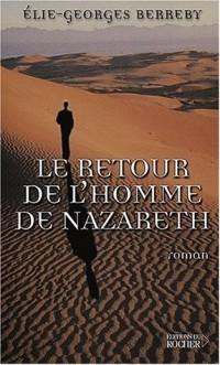 Le retour de l'homme de Nazareth