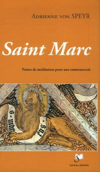 Saint Marc : Points de méditation pour une communauté
