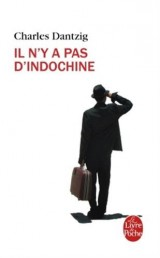 Il n'y a pas d'Indochine [Poche]