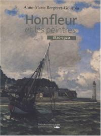 Honfleur et les peintres : 1820-1920