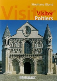 Visiter Poitiers