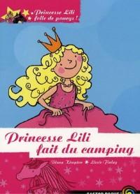 Princesse Lili folle de poneys !, Tome 5 : Princesse Lili fait du camping